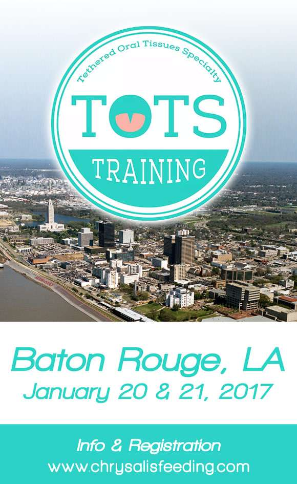 Tethered Oral Tissues Specialty Training baton rouge