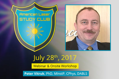 "July 28th, ""Laser Tissue Interaction Science"" Webinar and Live Workshop"