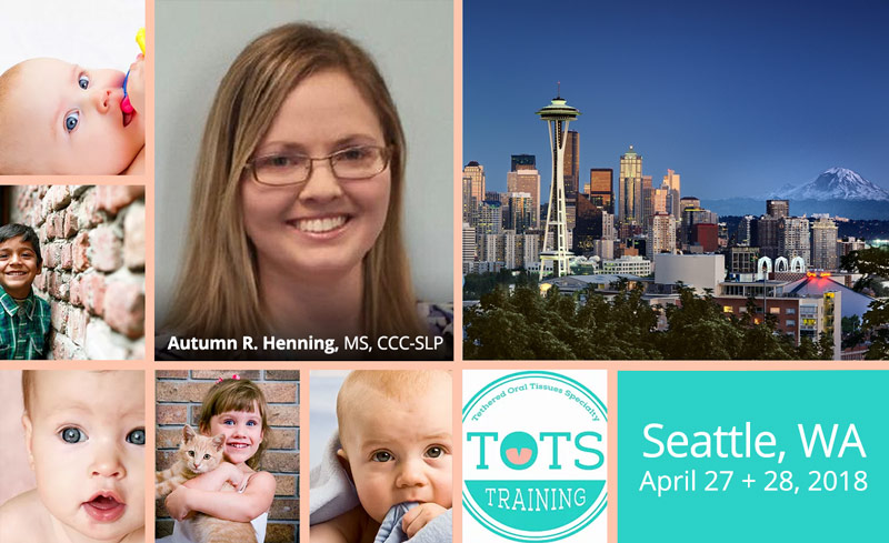 Tethered Oral Tissues Training - Seattle