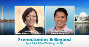 wuertz frenectomies and beyond april 2018 wa dc