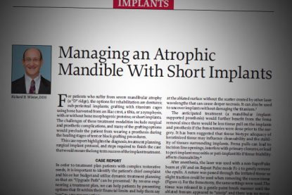 Managing an Atrophic Mandible With Short Implants