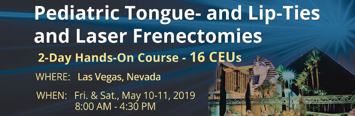 Pediatric Tongue- and Lip-Ties and Laser Frenectomies