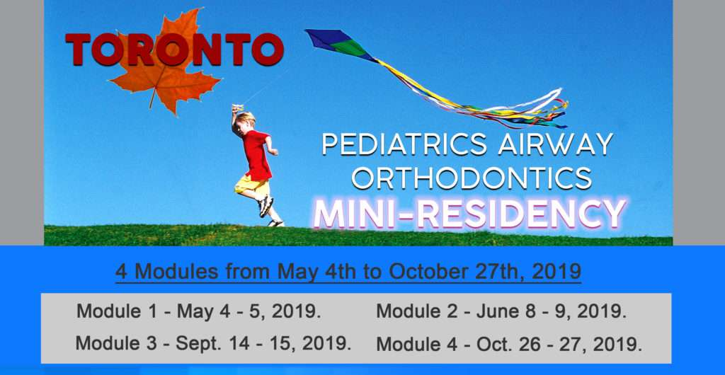 Pediatrics Airway Orthodontics Mini-residency