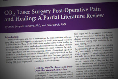 CO<sub>2</sub> Laser Surgery Post-Operative Pain and Healing: A Partial Literature Review