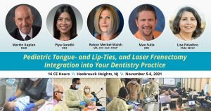 Pediatric Tongue- and Lip-Ties, and Laser Frenectomy Integration into Your Dentistry Practice